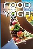 Food Yoga, Paul Rodney Turner, 0985045116