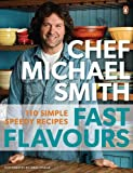 Fast Flavours: 110 Simple Speedy Recipes