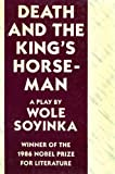 Death and the King's Horseman, Wole Soyinka, 0809012529