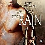 Waiting for Rain   Susan Mac Nicol