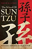 The School of Sun Tzu, David G. Jones, 1469769115