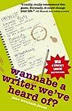 Wannabe A Writer We've Heard Of? (Secrets to Success)