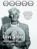 The Love Story of Leonard Knight