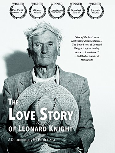 The Love Story of Leonard Knight (Messages From Spirit)