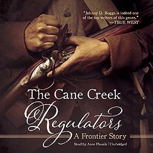 The Cane Creek Regulators Audiobook