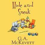 Hide and Sneak: Savannah Reid, Book 23 | G. A. McKevett