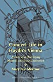 img - for Concert Life in Haydn's Vienna: Aspects of a Developing Musical and Social Institution (Sociology of Music, No. 7) (Sociology of Music Series) book / textbook / text book