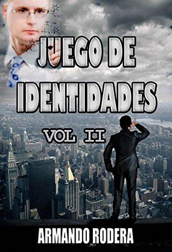 Juego De Identidades - Volumen 2