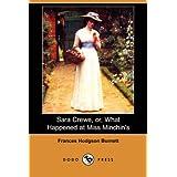 Sara Crewe, Or, What Happened at Miss Minchin's (Dodo Press)