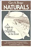 img - for Naturals: A Guide to Food Organisms of the Trout book / textbook / text book