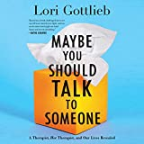 Maybe You Should Talk to Someone: A Therapist, HER