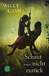 Schaut nicht zurück: Roman (German Edition)