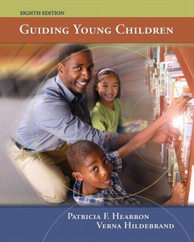 By Patricia F. Hearron - Guiding Young Children: 8th (eigth) Edition