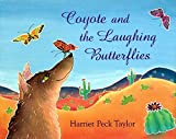 Coyote and the Laughing Butterflies, Harriet Peck Taylor, 0027888460