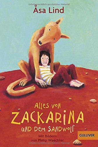 Alles von Zackarina und dem Sandwolf (Gulliver)