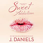 Sweet Addiction | J. Daniels