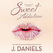 Sweet Addiction | J. Daniels