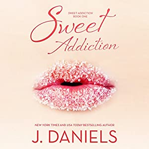Sweet Addiction Hörbuch