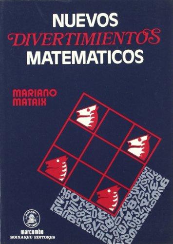 Descargar Libro Nuevos Divertimentos Matemáticos Miguel Mataix Hidalgo