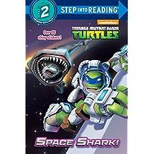 Space Shark! (Teenage Mutant Ninja Turtles)