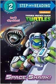 Amazon.com: Space Shark! (Teenage Mutant Ninja Turtles ...