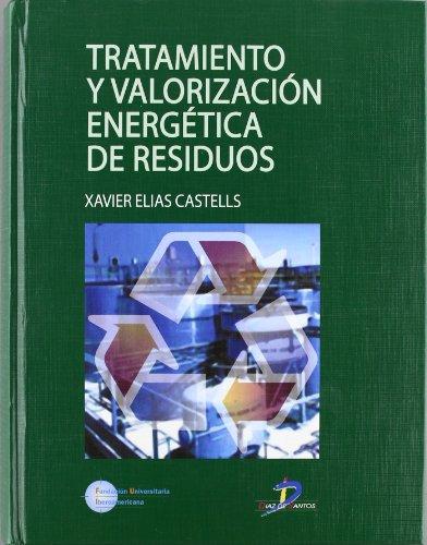 TRATAMIENTO Y VALORIZACION ENERGETICA DE RESIDUOS