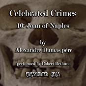 Joan of Naples: Celebrated Crimes, Book 10 | Alexandre Dumas