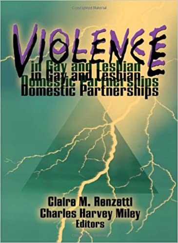 Violence in Gay and Lesbian Domestic Partnerships (Monograph
