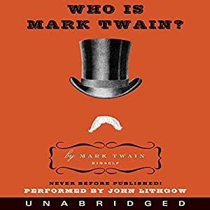 Who Is Mark Twain? Audiobook