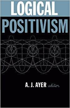 Logical Positivism (The Library of Philosophical Movements)
