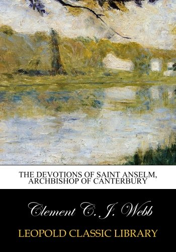 The devotions of Saint Anselm, archbishop of Canterbury ebook