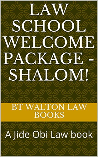 Law School Welcome Package - Shalom!: A Jide Obi Law book