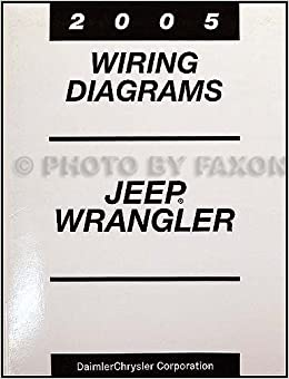 2005 Jeep Wrangler Wiring Diagram Manual Original: Jeep 1989-to-date:  Amazon.com: BooksAmazon.com