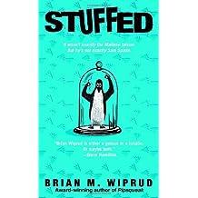 Stuffed by Brian M. Wiprud (2005-05-31)