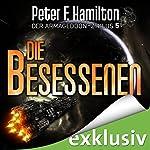 Die Besessenen (Der Armageddon-Zyklus 5) | Peter F. Hamilton