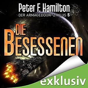 Die Besessenen (Der Armageddon-Zyklus 5) Hörbuch
