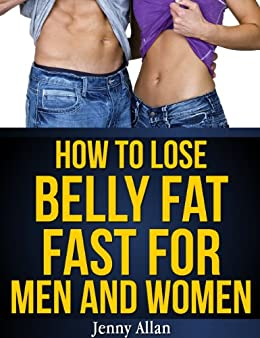 how to make belly fat go away fast