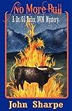No More Bull, John Sharpe, 143277302X