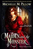 Maiden and the Monster - Kindle edition by Pillow, Michelle M.. Romance Kindle eBooks @ Amazon.com.