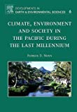img - for Climate, Environment, and Society in the Pacific during the Last Millennium, Volume 6 (Developments in Earth and Environmental Sciences) book / textbook / text book