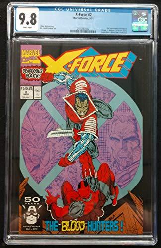 X-Force (1991) #2 CGC 9.8 2nd app Deadpool 1st app Weapon X (Kane) (2016787022)