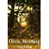 Olivia, Mourning (The Olivia Series Book 1)