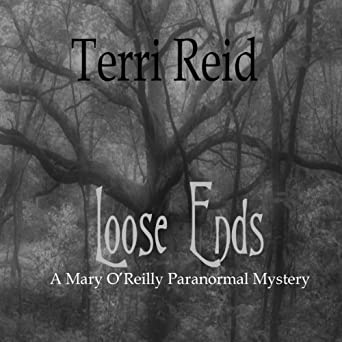 Loose Ends (Mary OReilly Series Book 1)