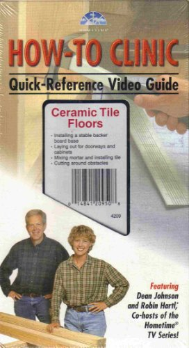 (Home Time How-To Clinic Quick-Reference Video Guide: Ceramic Tile Floors)