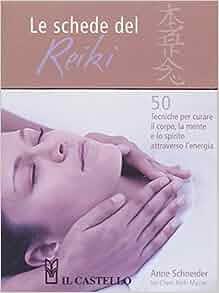 Le schede del reiki: 9788880398318: Amazon.com: Books