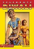 Celebrate Diwali, Carol Plum-Ucci, 0766027783