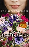 The French Gardener, Santa Montefiore, 1602854947