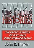 One-Handed Histories, John R. Burger, 1560238526