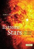 Extreme Stars, James B. Kaler, 0521158028