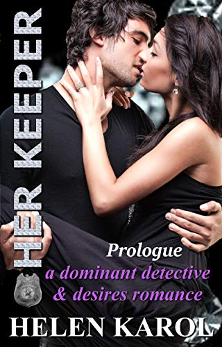 Book: Her Keeper Episode One by Helen Karol